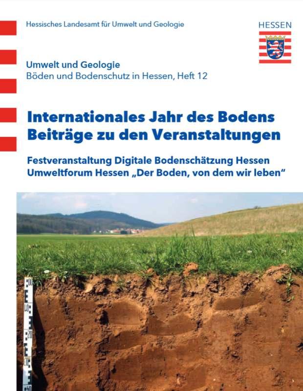 Böden und Bodenschutz in Hessen.