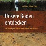 Neues Buch: Böden in Deutschland sind bunt und vielfältig